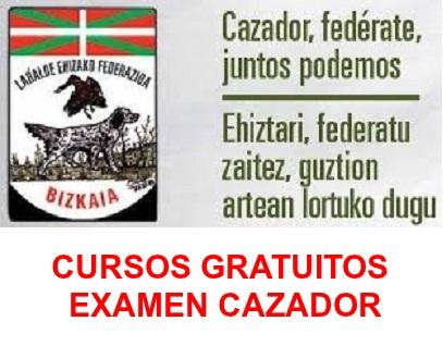 CURSOS EXAMEN CAZADOR BIZKAIA